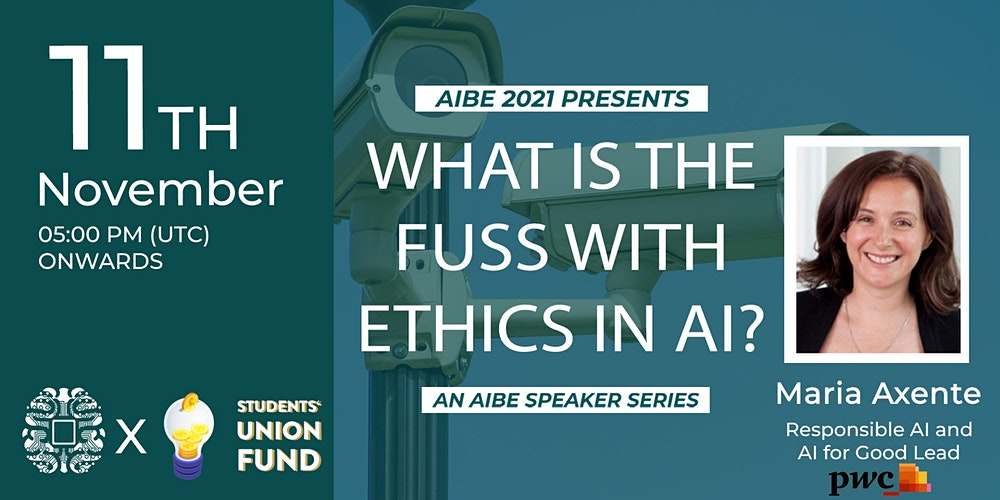 Organiser of What is the fuss with Ethics in AI?