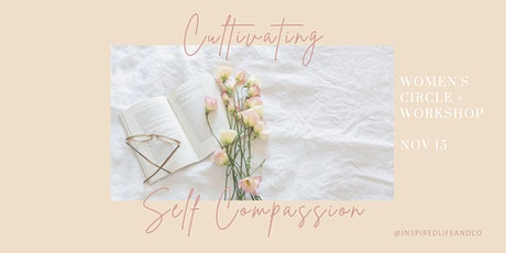 Cultivating Self Compassion tickets