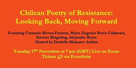 Chilean Poetry of Resistance: Looking Back, Moving Forward tickets