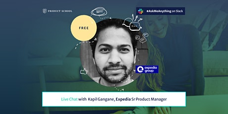 Live Chat with Expedia Sr Product Manager tickets