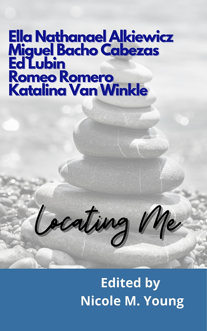 Locating Me Chapbook Virtual Launch image