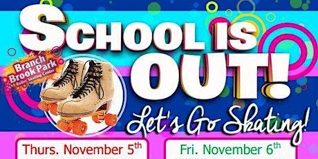 Early Bird  No School Skate Friday 11/6 11:30am-2:00pm tickets