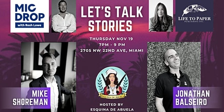 MicDrop & Life to Paper present: LET'S TALK STORIES: Live Storyteller Night tickets