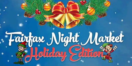 Fairfax Night Market Holiday Edition tickets