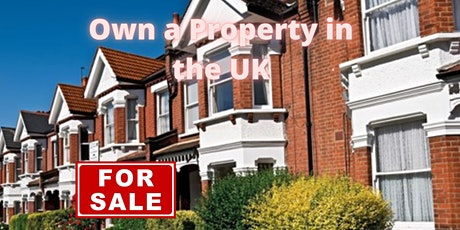 Own a Property in the UK tickets