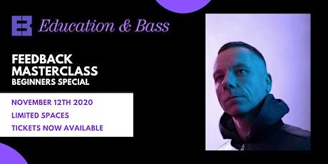 Beginner Feedback Masterclass with Nomine tickets