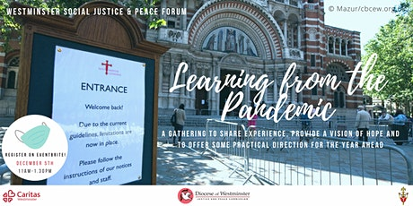 Westminster Social Justice and Peace Forum - Learning from the Pandemic tickets