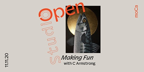 Open Studio: Making Fun tickets