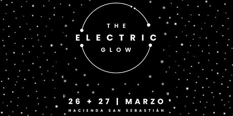 THE ELECTRIC GLOW boletos