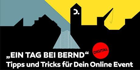 Ein Tag bei BERND Digital   Tipps und Tricks für Dein Online Event Tickets