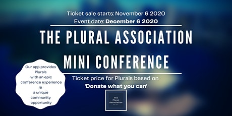 The Plural Association Mini Conference - December 6th 2020 tickets