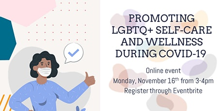 Promoting LGBTQ+ Self-Care and Wellness During COVID-19 tickets