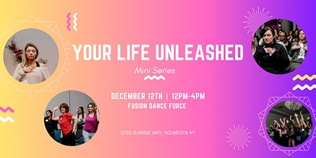 Your Life Unleashed : Mini Series tickets