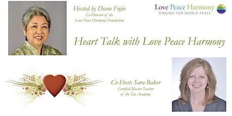 Heart Talk with Love Peace Harmony tickets