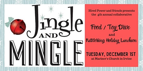 4th Annual Jingle & Mingle Holiday Networking Food & Toy Drive tickets