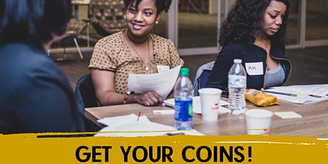 Get Your Coins!: Women with Purpose Financial Empowerment Workshop tickets