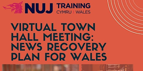 Virtual Town Hall meeting: News Recovery Plan for Wales tickets