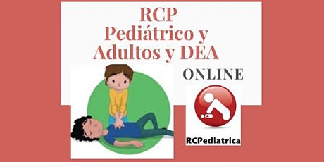 RCP y DEA  Pediátrico y Adultos  -Curso online  EN VIVO  a cargo de Médicos entradas