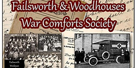 Failsworth and Woodhouses War Comforts Society in WW1 tickets