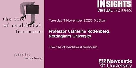 The rise of neoliberal feminism by Professor Catherine Rottenberg tickets