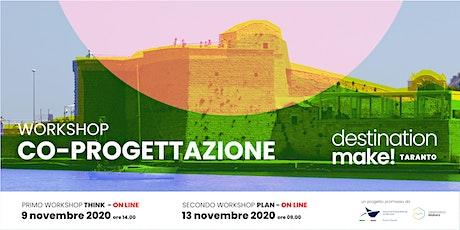 Workshop Destination Make! Taranto biglietti