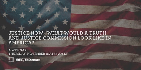 Justice Now: What Would a Truth and Justice Commission Look Like in Americ tickets