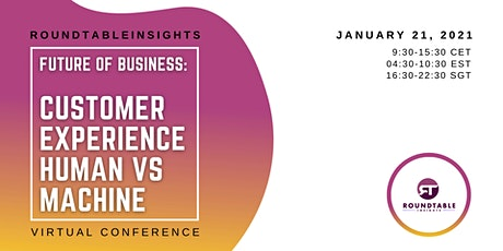 Future of Business: Customer Experience Human vs Machine tickets