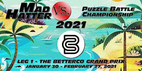 Mad Hatter Vs. PBC 2021 - Leg 1 - The BetterCo Grand Prix tickets