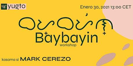 Baybayin Workshop tickets
