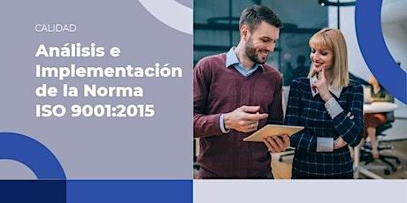 Análisis e Implementación de la Norma ISO 9001:2015 entradas