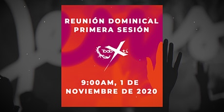 Reunión dominical - segunda sesión - 1 de Noviembre de 2020 boletos