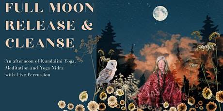 Full Moon Release and Cleanse - An afternoon of Kundalini Yoga and Nidra tickets