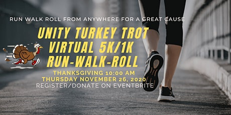 "Unity Virtual ""Turkey Trot"" 5K/1K Run/Walk/Roll tickets"