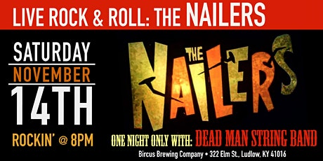 The Nailers at Bircus Brewing Co. tickets