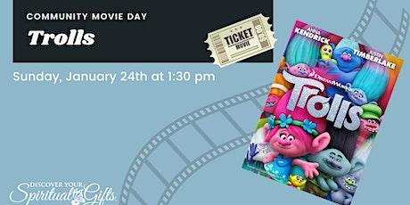 Family Movie Day: Trolls tickets