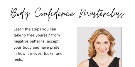 The Body Confidence Masterclass tickets