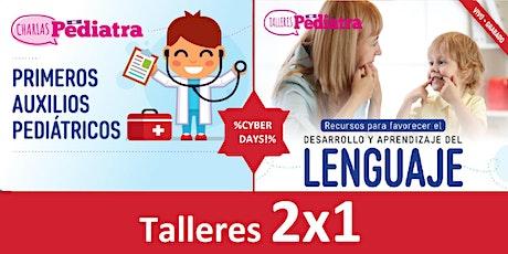 Talleres LENGUAJE 0 A 3 AÑOS + PRIMEROS AUXILIOS (2X1) entradas