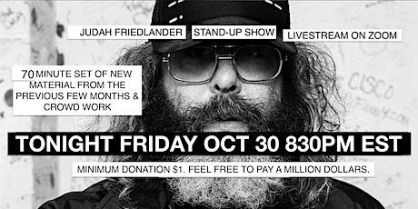 Judah Friedlander Fri Oct 30 830pm EST Stand-Up Show Livestream tickets