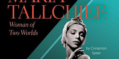 "Maria Tallchief: Woman of Two Worlds,"" read by Cinnamon Spear Kills First tickets"
