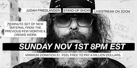 Judah Friedlander Sunday Nov 1  8pm EST Stand-Up Show Livestream tickets