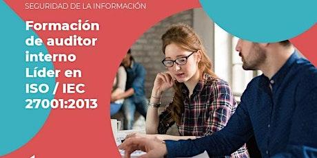 Formación y Actualización de Auditores Internos en ISO 27001:2013 boletos