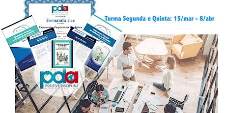 ONLINE - Empoderar Pessoas no Ambiente de Trabalho (`SEGUNDA/QUINTA) ingressos