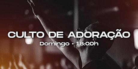 CULTO DE ADORAÇÃO | NOITE | 01/11 • ADTC JOSÉ WALTER 2 ingressos