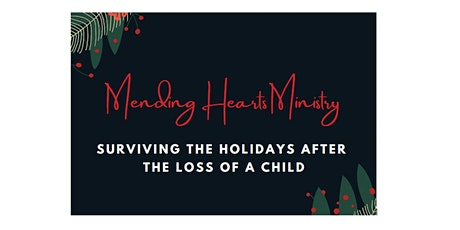 Surviving the Holidays After the Loss of a Child tickets