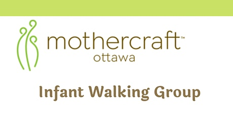Mothercraft Ottawa EarlyON:  Infant Walking Group tickets