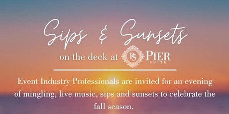 Pier Suite Sips and Sunset Vendor Networking Social tickets
