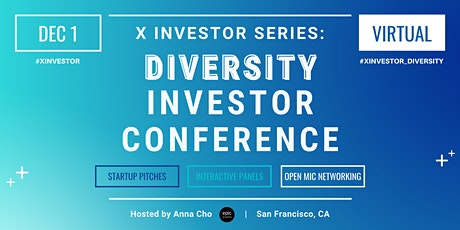 X Investor Series: Diversity Investor Conference (On Zoom) tickets