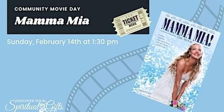 Family Movie Day: Mamma Mia tickets