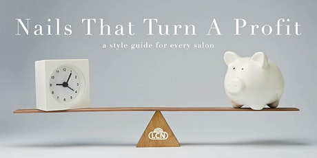 Nails That Turn A Profit – a style guide for every salon - Gatlinburg, TN tickets