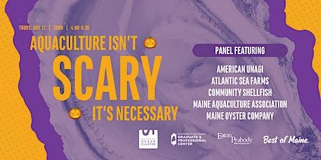 Aquaculture Isn't Scary, Its Necessary 2.0 tickets